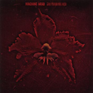 Machine Head - The Burning Red i gruppen CD / Hårdrock/ Heavy metal hos Bengans Skivbutik AB (530828)