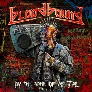 Bloodbound - In The Name Of Metal i gruppen CD / Hårdrock/ Heavy metal hos Bengans Skivbutik AB (531538)