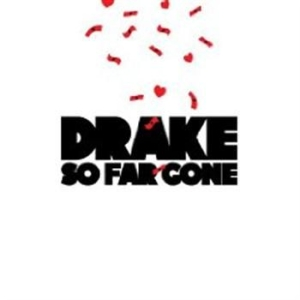 Drake - So Far Gone i gruppen CD / Hip Hop hos Bengans Skivbutik AB (533087)