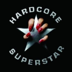 Hardcore Superstar - Hardcore Superstar i gruppen Labels / Gain hos Bengans Skivbutik AB (551600)