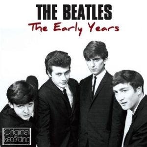 The beatles - The Early Years i gruppen CD / Pop hos Bengans Skivbutik AB (567182)
