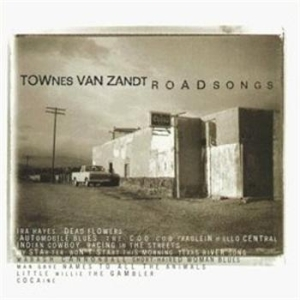 Van Zandt Townes - Roadsongs (And Bonus) i gruppen CD / Country hos Bengans Skivbutik AB (604865)