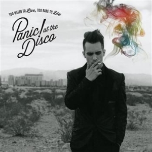 Panic! At The Disco - Too Weird To Live, Too Rare To i gruppen Minishops / Panic At The Disco hos Bengans Skivbutik AB (643344)