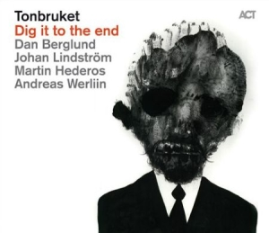 Tonbruket - Dig It To The End i gruppen Julspecial19 hos Bengans Skivbutik AB (654809)