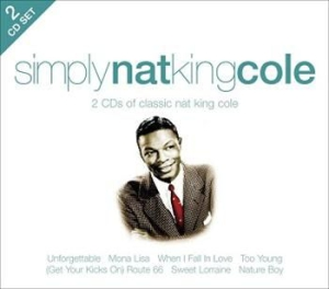 Nat King Cole - Simply Nat King Cole i gruppen CD / Dansband/ Schlager hos Bengans Skivbutik AB (693542)