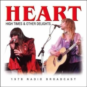 Heart - High Times & Other Delights (1978 F i gruppen CD / Pop hos Bengans Skivbutik AB (912999)