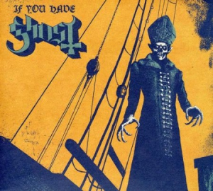 Ghost - If You Have Ghost i gruppen Julspecial19 hos Bengans Skivbutik AB (927208)