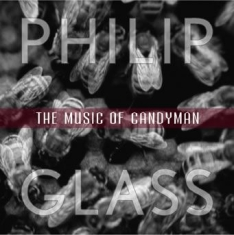 Philip Glass - Candyman (O.S.T)