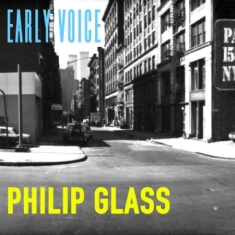Philip Glass - Early Voice