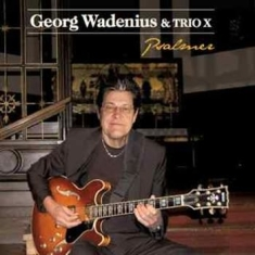 Wadenius Georg & Trio X - Psalmer
