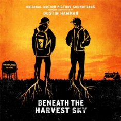 Filmmusik - Beneath The Harvest Sky (Dustin Ham