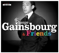 Gainsbourg serge - Serge Gainsbourg & Friends