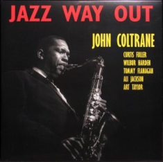 Coltrane John - Jazz Way Out