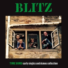 Blitz - Time Bomb - Early Singles And Demos