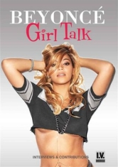 Beyonce - Girl Talk (Dvd Documentary)