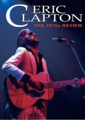 Eric Clapton - 1970S Review - Dvd Documentary