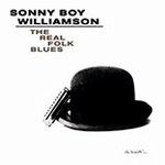 Sonny Boy Williamson - Real Folk Blues