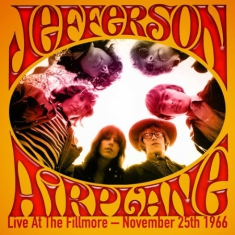 Jefferson Airplane - Live At The Fillmore - 1966