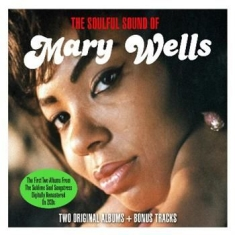 Wells Mary - The Soulful Sound Of