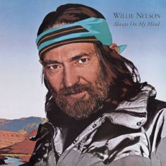 Willie Nelson - Always On My Mind (Remastered with bonus tracks)