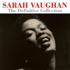 Sarah Vaughan - The Definitve Collection