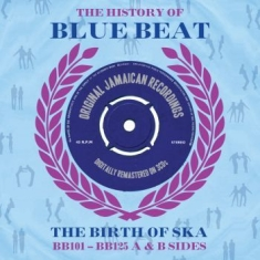 Blandade Artister - Thehistory Of Bluebeat Birth Of Ska