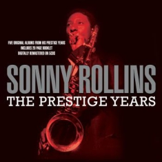 Sonny Rollins - The Prestige Years