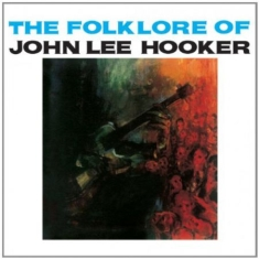 John Lee Hooker - The folklore of john lee hooker