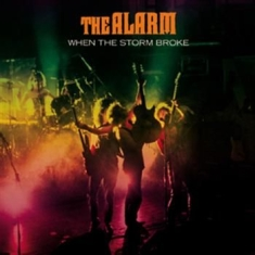 Alarm - When The Storm Broke (2 Cd)