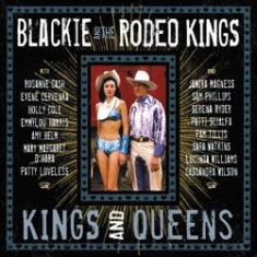 Blackie And The Rodeo Kings - Kings And Queens (Deluxe Edition)