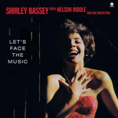 Shirley Bassey - Let's Face The Music + 4 (180 G Dmm