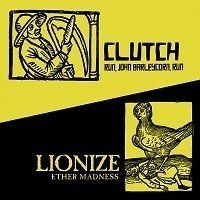 Clutch - Run, John Barleycorn, run - RSD