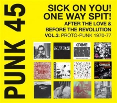 Blandade Artister - Punk 45 :  Sick On You! One Way Spi