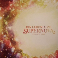 Ray Lamontagne - Supernova B.W Pick Up A Gun
