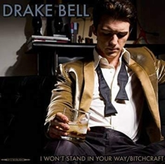 Drake Bell - I Won't Stand In Your Way / Bitchcraft RSD 2014