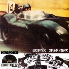 Heatmiser - Cop and speeder RSD 2014