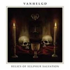 Vanhelgd - Relics Of Sulphus Salvation