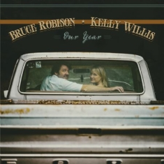 Robison Bruce & Kelly Willis - Our Year