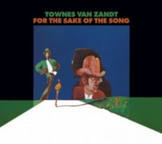 Van Zandt Townes - For The Sake Of The Song