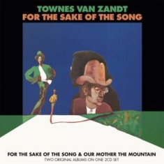 Van Zandt Townes - For The Sake Of The Song/Our Mother