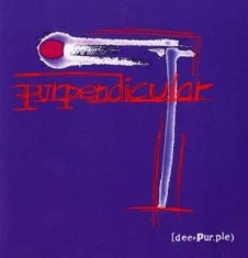 Deep Purple - Purpendicular: Expanded Edition
