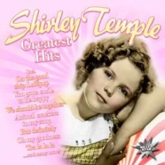 Shirley Temple - Greatest Hits