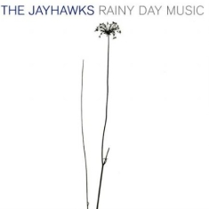 Jayhawks - Rainy Day Music