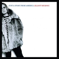 Murphy Elliott - Just A Story From America
