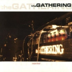 Gathering - Superheat