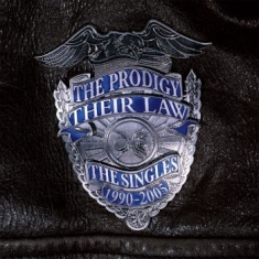 Prodigy The - Their Law The Singles 1990-2005