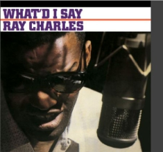 Charles Ray - What'd I Say (Audiophile Clear Viny