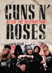 Guns N Roses - After The Destruction (Dvd Document
