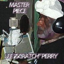 Perry Lee Scratch - Master Piece