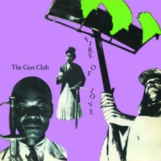 Gun Club - Fire Of Love
